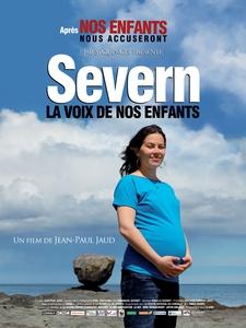 Severn, la voix de nos enfants affiche du film