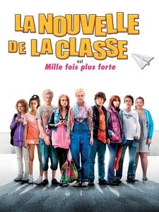 La Nouvelle de la classe est mille fois plus forte affiche du film
