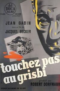 Touchez pas au grisbi affiche du film