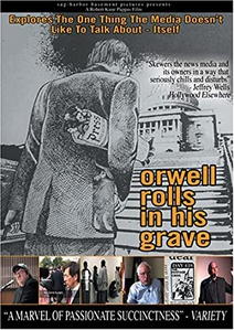 Orwell rolls in his grave affiche du film
